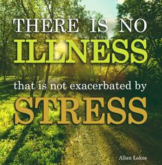 """""""There is no illness that is not exacerbated by stress. Infographics, Stress, Motivation, Movie Posters, Movies, Infographic, Film Poster, Films, Movie"""