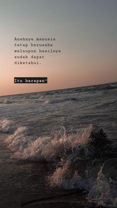 Quotes Rindu, Tumblr Quotes, Text Quotes, People Quotes, Mood Quotes, Daily Quotes, Positive Quotes, Life Quotes, Qoutes