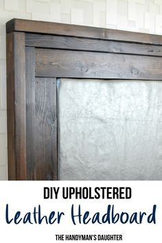 Learn how to make your own DIY upholstered headboard with wood frame at The Handyman's Daughter! This step by step tutorial will show you how to attach the padding and hide the seams behind the wooden frame. Get the free woodworking plans for this project and get building!