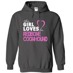 GIRL LOVES HER REDBONE COONHOUND HOODIE T-SHIRTS, HOODIES ( ==►►Click To Shopping Now) #girl #loves #her #redbone #coonhound #hoodie #Dogfashion #Dogs #Dog #SunfrogTshirts #Sunfrogshirts #shirts #tshirt #hoodie #sweatshirt #fashion #style