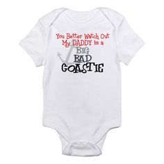 you better watch out, my dadd Infant Bodysuit