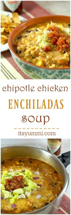 Chipotle Chicken Enchiladas Soup - A one pot dinner that's packed with smoky chipotle flavor, but it's not too spicy. Recipe from @itsyummi