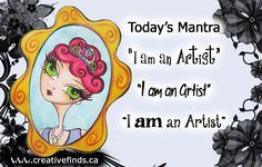 Art quote / Mantra art retreat 2014 Artist Quotes, Creativity Quotes, Art Posters, Mantra, Wisdom, Inspire, Events, Journal, Artists