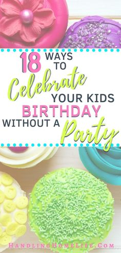 Are you looking for special birthday ideas for kids other than a party? Do you want your child to feel celebrated without causing you heaps of stress?