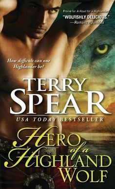Hero of a Highland Wolf (Heart of the Wolf, #14) Terry Spear