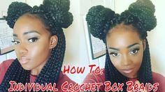 HOW TO: INDIVIDUAL CROCHET BOX BRAIDS