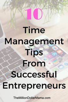 Time management can be difficult when you're an online entrepreneur. These are some awesome time management tips from entrepreneurs that are killing it online!