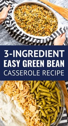 Easy Green Bean Cass Easy Green Bean Casserole -- my family's version of the classic green bean casserole recipe uses only 3 ingredients including canned green beans. Because who needs another complicated Thanksgiving recipe? Simple Green Bean Casserole Recipe, Classic Green Bean Casserole, Easy Casserole Recipes, Crockpot Green Bean Casserole, Simple Green Bean Recipe, Green Bean Casserole Ingredients, Quiche Recipes, French Green Beans, Can Green Beans