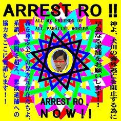 ARREST RO , NOW !!