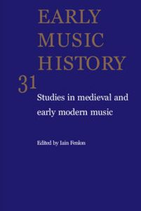 Early Music History - http://journals.cambridge.org/EMH