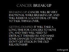 Cancer: Break Ups (Zodiac Geek)
