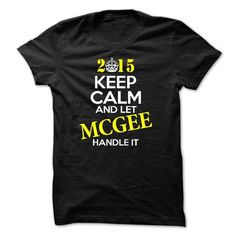 Keep Calm and Let MCGEE Handle It - #gift bags #sister gift. ORDER NOW => https://www.sunfrog.com/Names/Keep-Calm-and-Let-MCGEE-Handle-It-46483839-Guys.html?68278