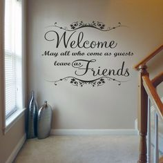 Welcome May all Who Come - Wall Decal Sticker Quote lounge living room bedroom (Large) Wall Decal Sticker, Vinyl Wall Decals, Wall Decals For Bedroom, Kitchen Wall Stickers, Living Room Quotes, Bedroom Quotes, Sweet Home, Wall Decor, Entryway Decor
