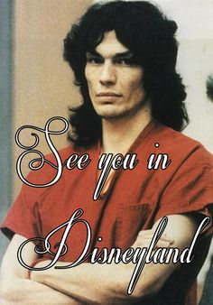 """""""I am beyond good and evil. I will be avenged. Lucifer dwells in us all.""""  """"That's it."""" Richard Ramirez February 29, 1960 - June 7, 2013"""