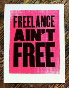 I support this. If you work for free you are saying that you and all who do what you do are worthless.  GET PAID.  Support freelance.  If you MUST, trade and only for exact value.  (via freelanceaintfree.com)