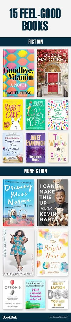 15 feel-good and inspirational books to read. Including some of the best books of 2017, inspiring memoirs for women, uplifting romantic novels, and more.