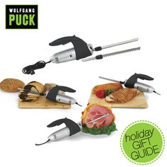 For the hubby: Carve all of your holiday roasts, perfectly slice breads, and make food prep quick and convenient with Wolfgang Puck's electric carving knife. $89.99 on WolfgangPuckDirect.com