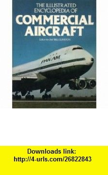 73 best airlineairplane stuff images on pinterest airplanes the illustrated encyclopedia of commercial aircraft 9780896730779 bill gunston cliff barnett chris fandeluxe Image collections