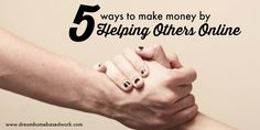If you have a knack for helping others, then there are some home-based online jobs that let you make money helping others online from home.