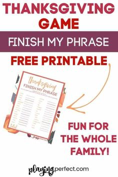 Thanksgiving Game Free Printable: Finish My Phrase - Playing Perfect Fun Thanksgiving Games, Free Thanksgiving Printables, Thanksgiving Celebration, Happy Thanksgiving, Printable Labels, Free Printables, Printable Activities For Kids, Business For Kids, Free Games