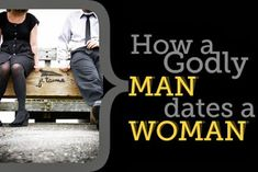 Enduring Affection: 4 Benchmarks: How a Godly Man Dates a Woman: Thoughtfully, Nobly, Clearly, Purely