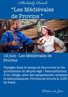 #12Juin #June12th #Médiévales #Provins #HistoireDuJour #Histoire #StoryOfTheDay #Story #Learn #French #AbsolutelyFrench