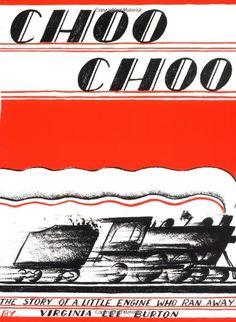 Choo Choo by Virginia Lee Burton