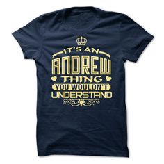 (Tshirt Amazing Tshirt) Its an Andrew thing you wouldnt understand Limited Edition Discount Codes Hoodies, Tee Shirts