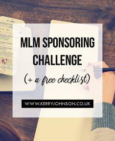 MLM Sponsoring Challenge (+ a Free Checklist) - Kerry Johnson Network Marketing Tips, Media Marketing, Digital Marketing, Marketing Training, How To Plan, Business Tips, Business Money, Direct Sales, Challenge