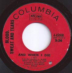 And When I Die / Blood, Sweat & Tears / #2 on Billboard