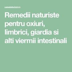 Remedii naturiste pentru oxiuri, limbrici, giardia si alti viermii intestinali Good To Know, Cancer, Health, Projects, Abdominal Pain, Beauty Tutorials, Log Projects, Blue Prints, Health Care