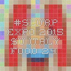 #Slurp Expo 2015 su Italy Food 24.