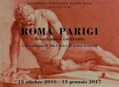 ROMA-PARIGI. Accademie a confronto. L'Accademia di San Luca e gli artisti francesi: mostra gratuita dal 13 ottobre 2016 al 13 gennaio 2017