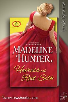 A lovely cross-class romance between a practical milliner and an idealistic engineering genius. #HeiressInRedSilk #MadelineHunter #KensingtonBooks #ZebraBooks #Netgalley #newrelease #BookReview #HistoricalRomance Historical Romance Books, Historical Fiction, Romance Novels, Kensington Books, Must Read Novels, Book Recommendations, Book Review, Bestselling Author, Book Lovers