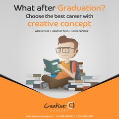 WHAT AFTER GRADUATION ? CHOOSE BEST CAREER WITH CREATIVE CONCEPT. #makecareerwithcreativeconcept #staycreative #creativeconcept #joborientedcourses #UI #UX #UIUX #WEBDESIGNING #GRAPHICDESIGNING  http://creativeconcept.co/courses.html