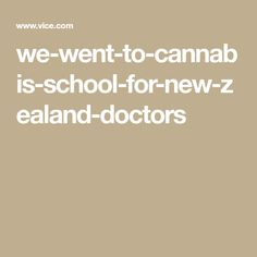 we-went-to-cannabis-school-for-new-zealand-doctors