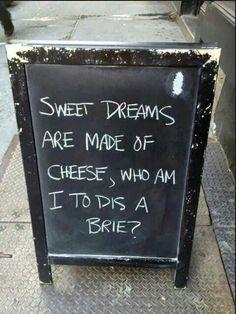 57 Ideas For Cheese Funny Humor Sweet Dreams One Job, Sidewalk Signs, Sidewalk Art, E Mc2, Chalkboard Signs, Chalkboards, Chalkboard Ideas, Chalkboard Drawings, Signs