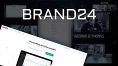 A Review of Brand24 Social Monitoring with Mike Sadowski: One Last Tool 2.1