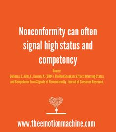 Nonconformity can often signal high status and competency.