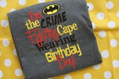 Hey, I found this really awesome Etsy listing at http://www.etsy.com/listing/153068983/batman-birthday-boy
