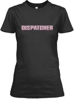 Dispatcher's Warning-Limited Edition | Teespring