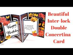 Hi everyone, today I'm sharing these beautiful Double Concertina Inter-Lock Cards. I saw something similar in a fancy card shop and this is my twist on it. Card Making Templates, Card Making Tutorials, Card Making Techniques, Making Ideas, Envelope Templates, Fancy Fold Cards, Folded Cards, Pop Up Cards, 3d Cards