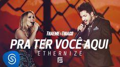 Thaeme & Thiago - Pra Ter Você Aqui   DVD Ethernize