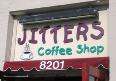 Perfect name for coffee shop. Even though you have to pay for the coffee, the jitters are free!