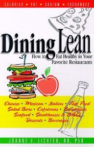 EATING OUT - Dining Lean. (1998). By Joanne V. Lichten RD PhD