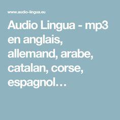 Audio Lingua - mp3 en anglais, allemand, arabe, catalan, corse, espagnol…