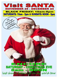VISIT SANTA at the Cedar Mall! Black Friday (10-5), Saturdays (10-5), Sundays (noon-5), and Christmas Eve (8am-noon).