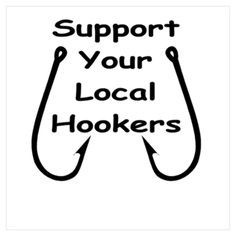 Local Hookers - Bass Fishing Shirts - Ideas of Bass Fishing Shirts - Gone Fishing, Best Fishing, Fishing Stuff, Fishing Tackle, Alaska Fishing, Fishing Umbrella, Fishing Chair, Fishing Vest, Fishing Signs