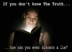 The only way to know the truth is to read the entire Word of God for yourself! Study it...Pray for the Lord to give you wisdom as you read and to remove any blinders you may have...