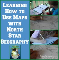 Learning How to Use Maps with North Star Geography and the Hearts for Home Blog Hop - April 16th -  NorthStar #Geography #Homeschooling http://www.yearroundhomeschooling.com/learning-how-to-use-maps-with-north-star-geography/